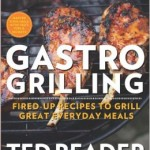 Gastro Grilling, by Ted Reader
